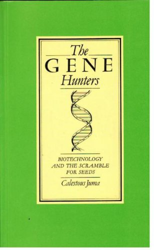 9780862326401: The Gene Hunters: Biotechnology and the Scramble for Seeds