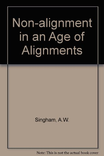 9780862326463: Non-Alignment in an Age of Alignments
