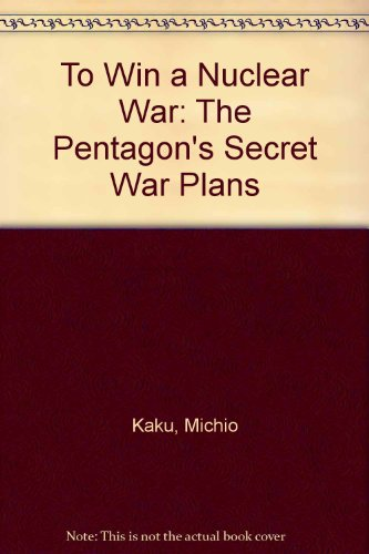 9780862326722: TO WIN A NUCLEAR WAR: The Pentagon's Secret War Plans