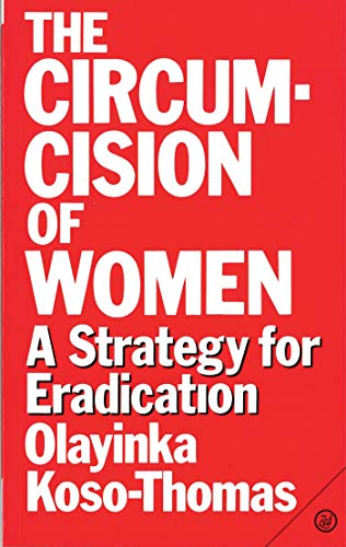 9780862327002: The Circumcision of Women: A Strategy for Eradication