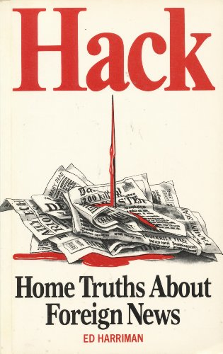 9780862327057: Hack: Home Truths About Foreign News
