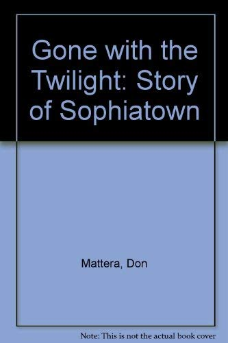 9780862327460: Gone with the Twilight: A Story of Sophiatown