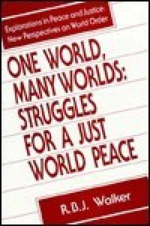 9780862327743: One World, Many Worlds: Struggles for a Just World Peace (Explorations in Peace & Justice)