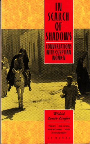 9780862328078: In Search of Shadows: Egyptian Women (English and French Edition)