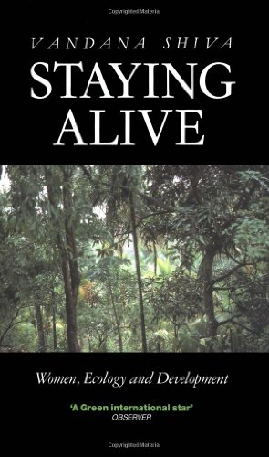 Staying Alive: Women, Ecology and Survival in India
