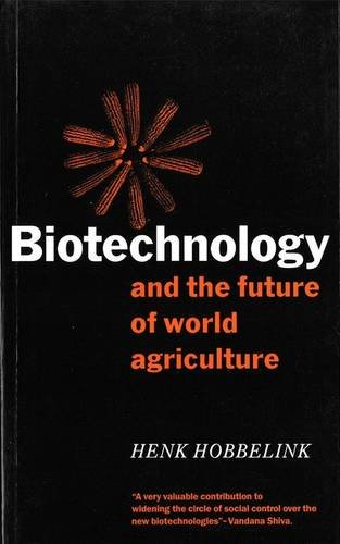 9780862328368: Biotechnology and the Future of World Agriculture