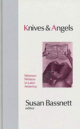 9780862328740: Knives and Angels: Women Writers in Latin America