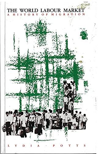 9780862328832: World Labour Market: History of Labour Migration