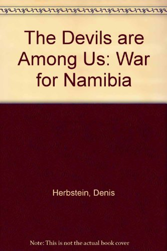 9780862328962: The Devils are Among Us: War for Namibia