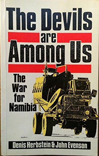 9780862328979: The Devils are Among Us: War for Namibia