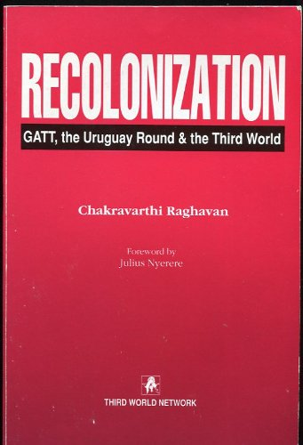 9780862329679 Recolonization Gatt The Uruguay Round And The Third