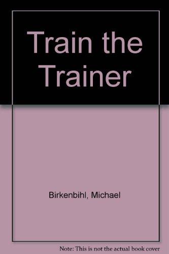 9780862380458: Train the Trainer