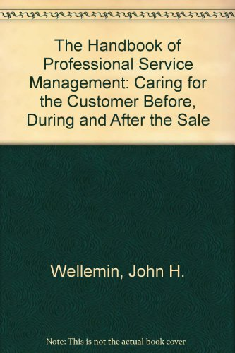 9780862380502: The Handbook of Professional Service Management: Caring for the Customer Before, During and After the Sale