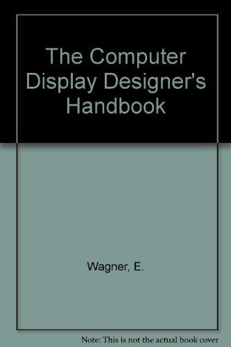 9780862381714: The Computer Display Designer's Handbook