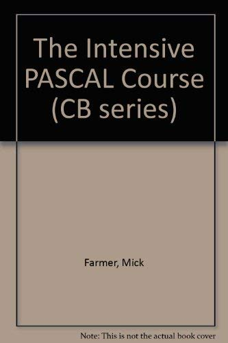 The Intensive Pascal Course (Studentlitteratur): Farmer, Mick