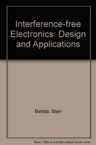 9780862382551: Interference-free Electronics: Design and Applications