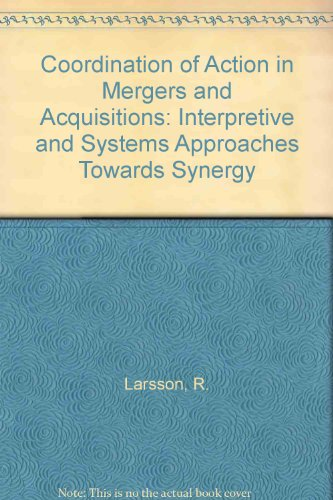 9780862382735: Coordination of Action in Mergers and Acquisitions: Interpretive and Systems Approaches Towards Synergy