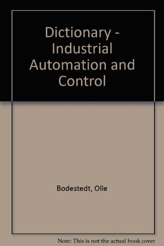 9780862383398: Dictionary - Industrial Automation and Control