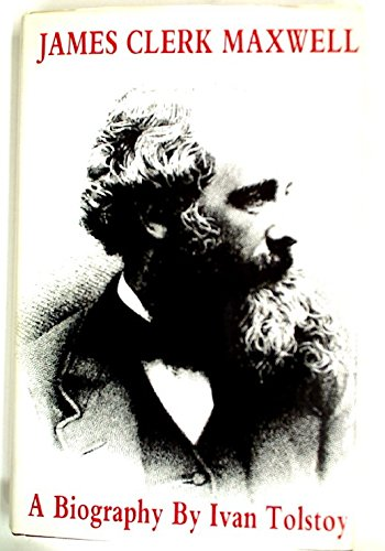 9780862410100: James Clerk Maxwell: A biography