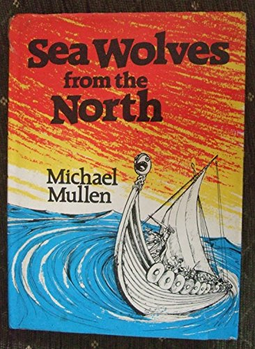 Sea Wolves from the North: Michael Mullen