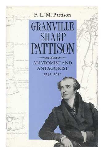 9780862410773: Granville Sharp Pattison: Anatomist and Antagonist, 1781-1851
