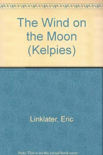 9780862411312: The Wind on the Moon (Kelpies)