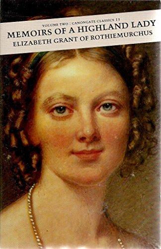 9780862411473: Memoirs of a Highland Lady: v. 2 (Canongate Classic)