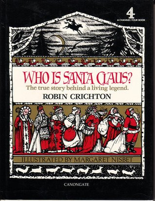 9780862411602: Who Is Santa Claus?: The True Story Behind a Living Legend