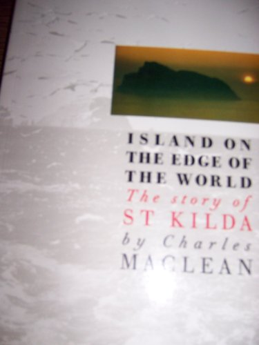 9780862412388: Island on the Edge of the World: Story of St. Kilda