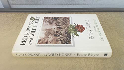 9780862412814: Red Rowans and Wild Honey