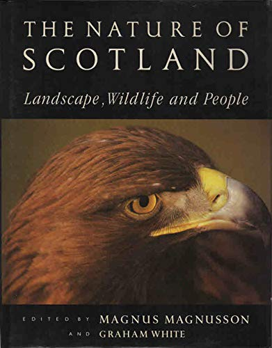 The Nature of Scotland: Landscape, Wildlife and People (9780862413330) by Magnusson, Magnus
