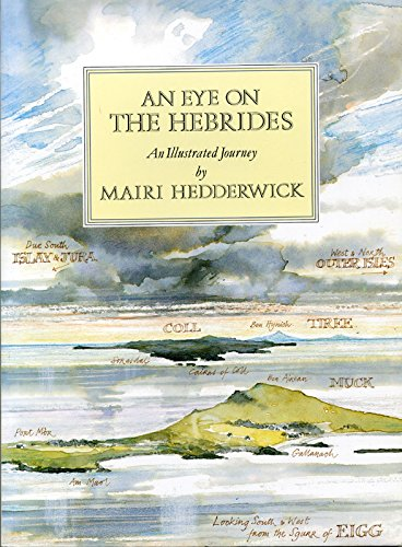 An Eye on the Hebrides: An Illustrated Journey: Hedderwick, Mairi