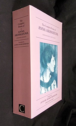 9780862414160: The Complete Poems of Anna Akhmatova