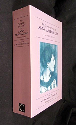 9780862414160: The Complete Poems of Anna Akhmatova