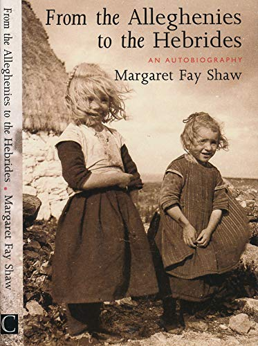 9780862414252: From the Alleghenies to the Hebrides: An Autobiography