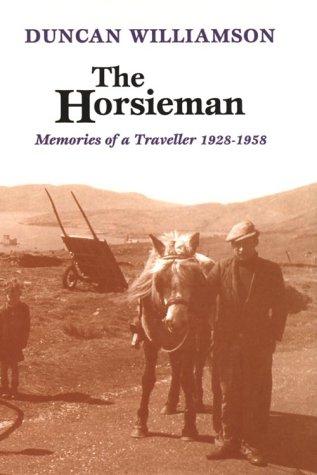 9780862414443: The Horsieman: Memories of a Traveller 1928-1958