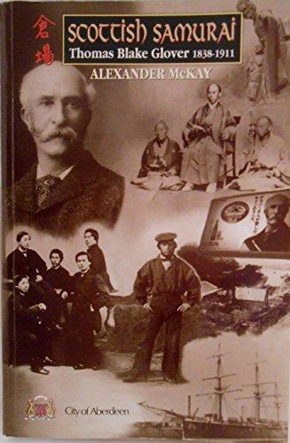 9780862414559: Scottish Samurai: Life of Thomas Blake Glover