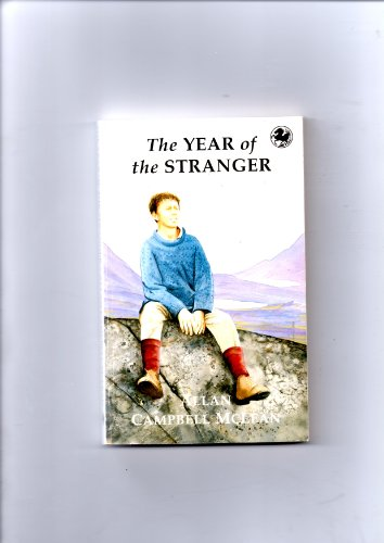 9780862414856: The Year of the Stranger (Canongate Kelpies)