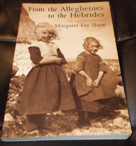 9780862414863: From the Alleghenies to the Hebrides: An Autobiography