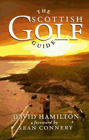 The Scottish Golf Guide: Hamilton David