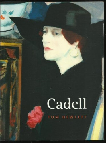 Cadell: The Life and Works of a Scottish Colourist 1883-1937