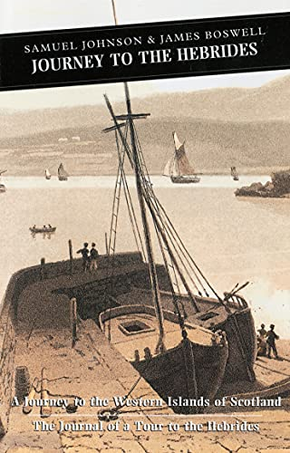 Journey to the Hebrides: A Journey to: James Boswell; Samuel