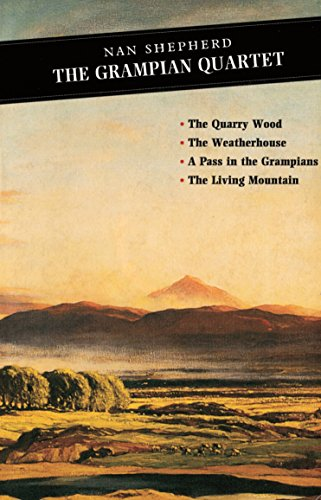 9780862415891: The Grampian Quartet: The Quarry Wood: The Weatherhouse: A Pass in the Grampians: The Living Mountain (Canongate Classics)