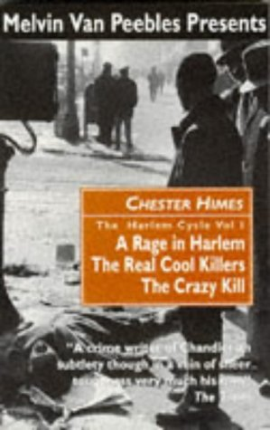 The Harlem Cycle 1: A Rage in Harlem; The Real Cool Killers; The Crazy Kill