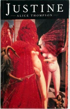 Justine: Thompson, Alice