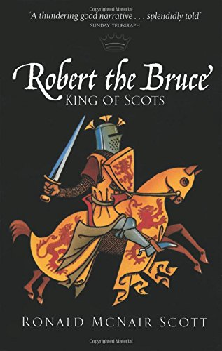 9780862416164: Robert the Bruce: King of Scots