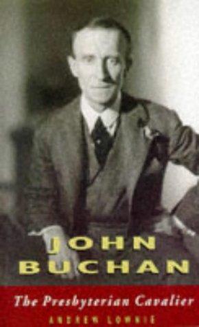 9780862416676: John Buchan: The Presbyterian Cavalier