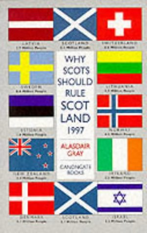 9780862416713: Why Scots Should Rule Scotland