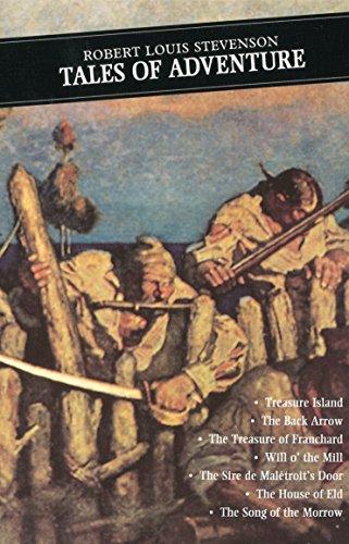Tales Of Adventure: The Black Arrow: Treasure: Robert Louis Stevenson