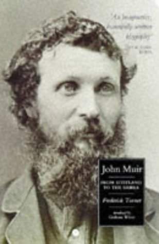 John Muir: From Scotland to the Sierra